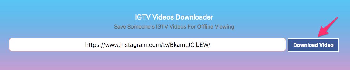 IGTV Video Downloader | ThumbTube