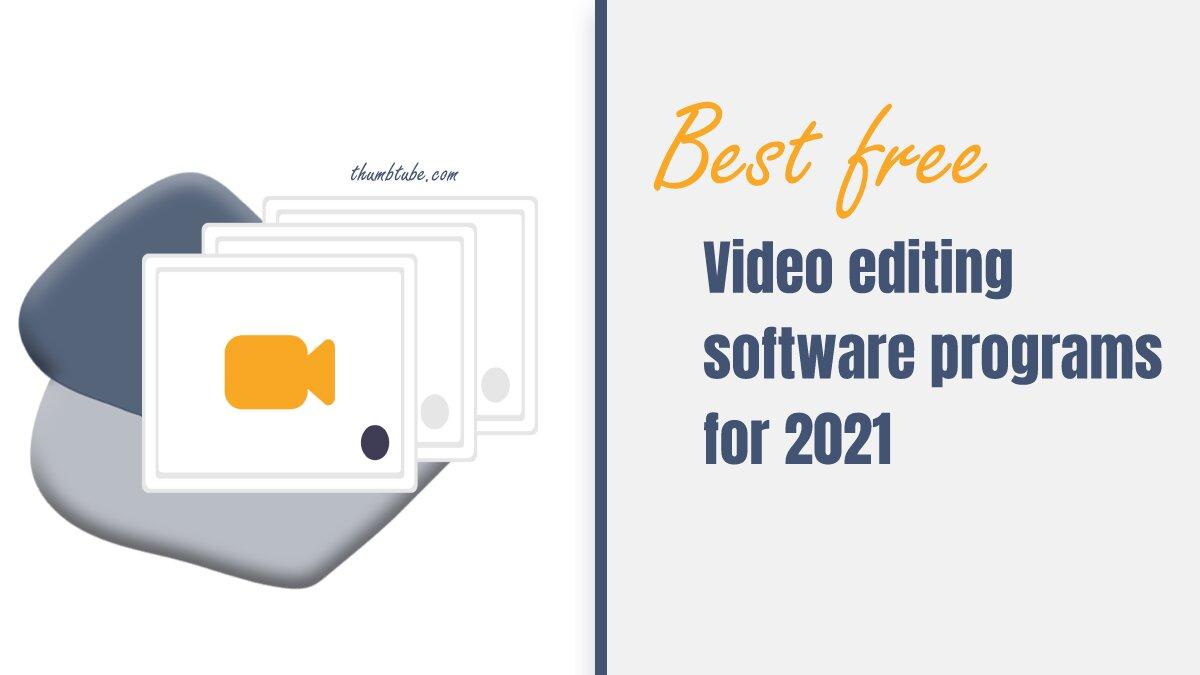 Free video editing sofware programs