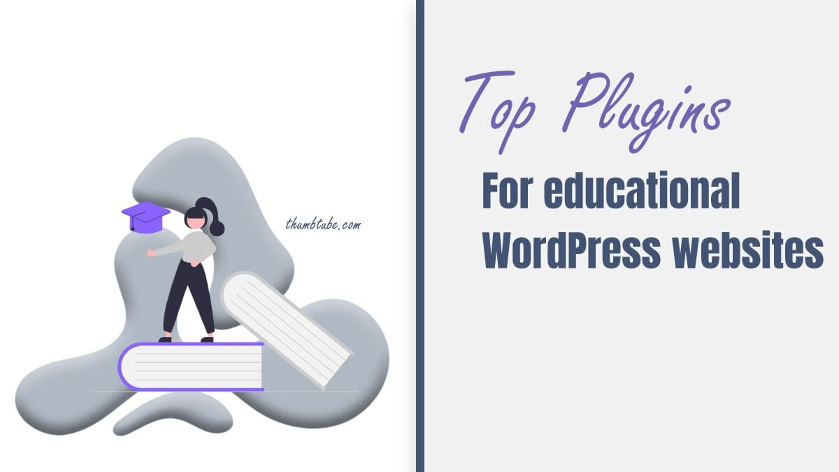 Plugins for WordPress educational blog