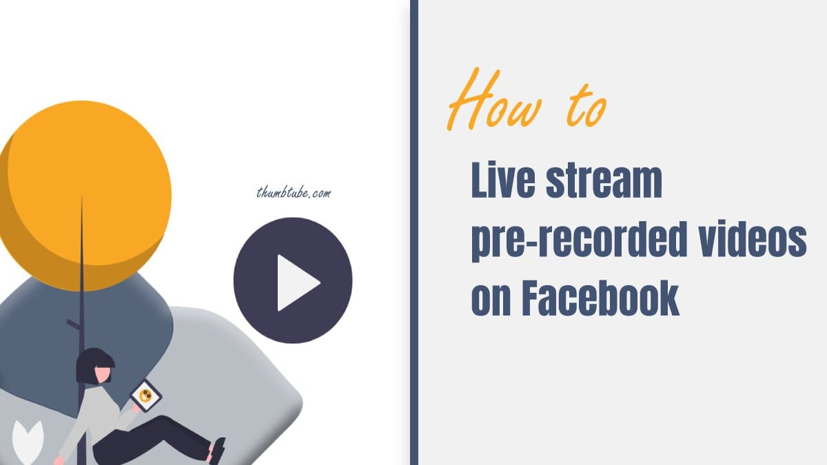 Stream pre-recorded video on Facebook