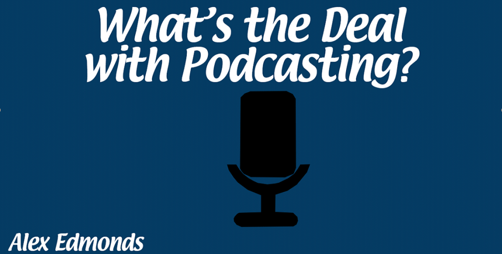 Whats the Deal with Podcasting cover art
