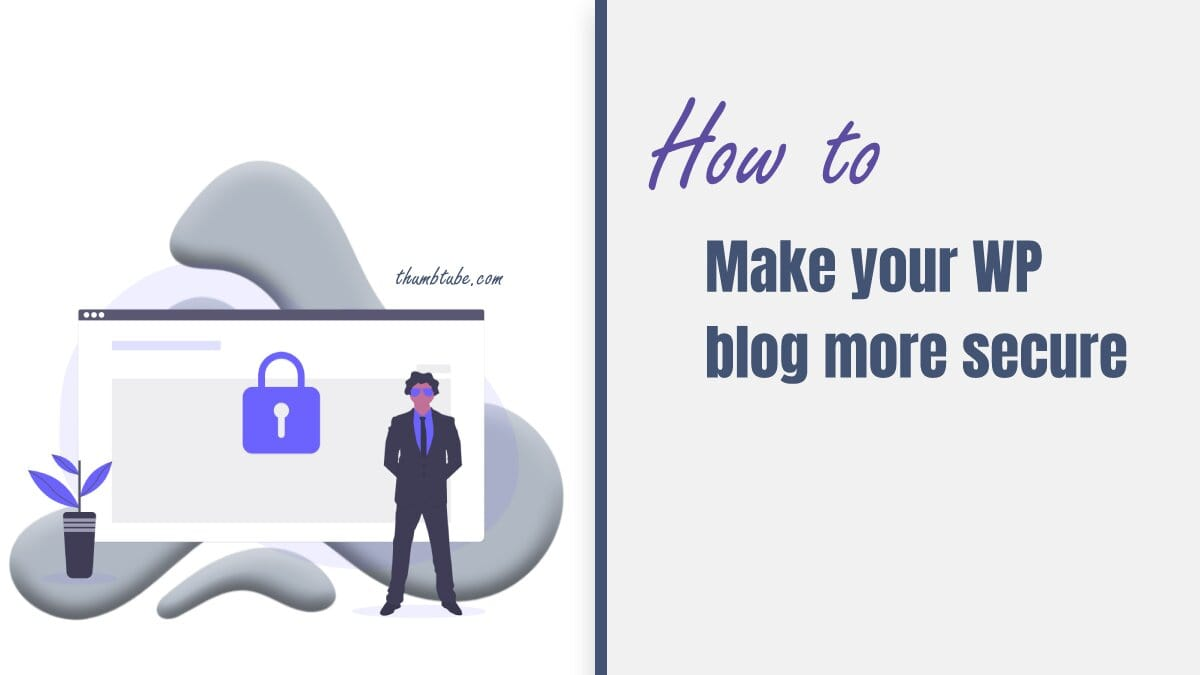 Make your WP blog more safe