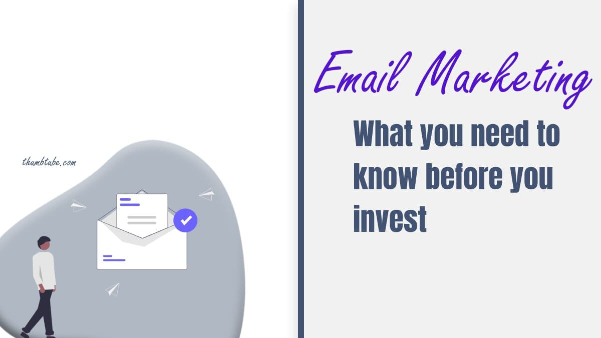 Email Marketing What you need to know