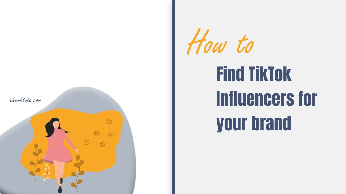How to find TikTok influencer for your brand