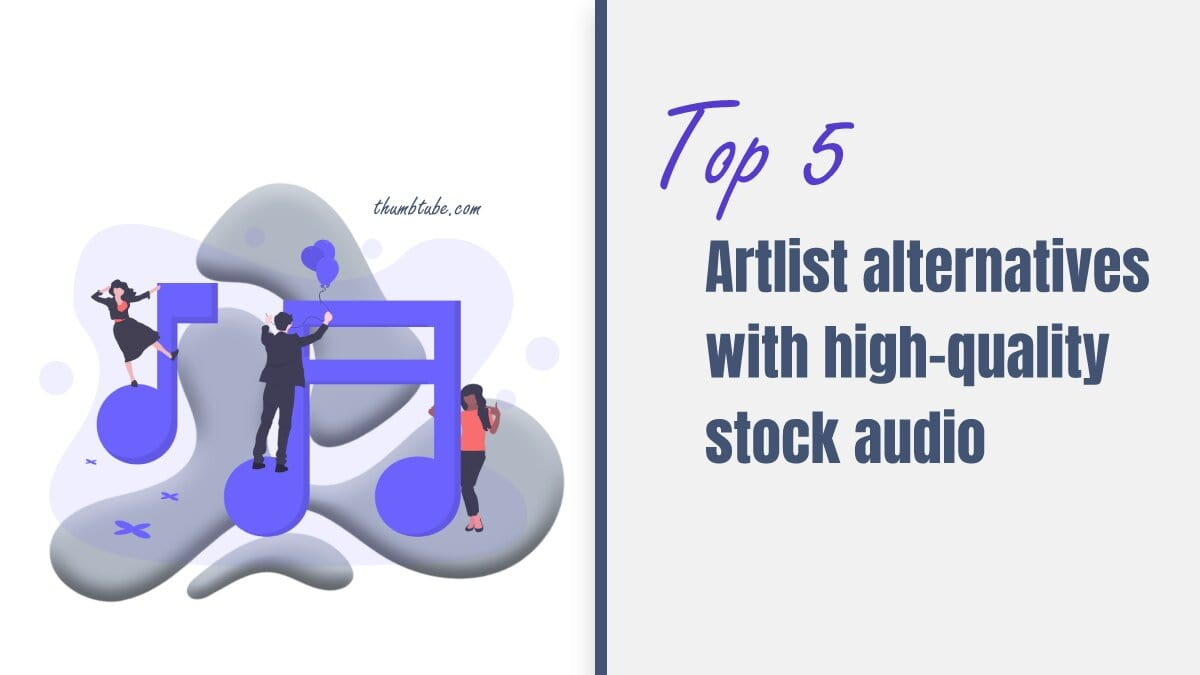 Top five Artlist alternatives