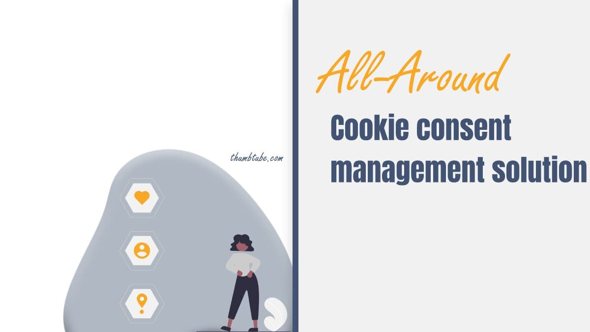 All-Around Cookie Management Solution for Your Website