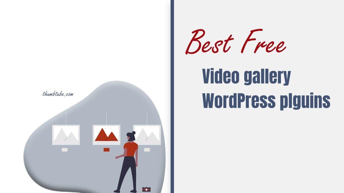 Best Free WordPress Video Gallery Plugins