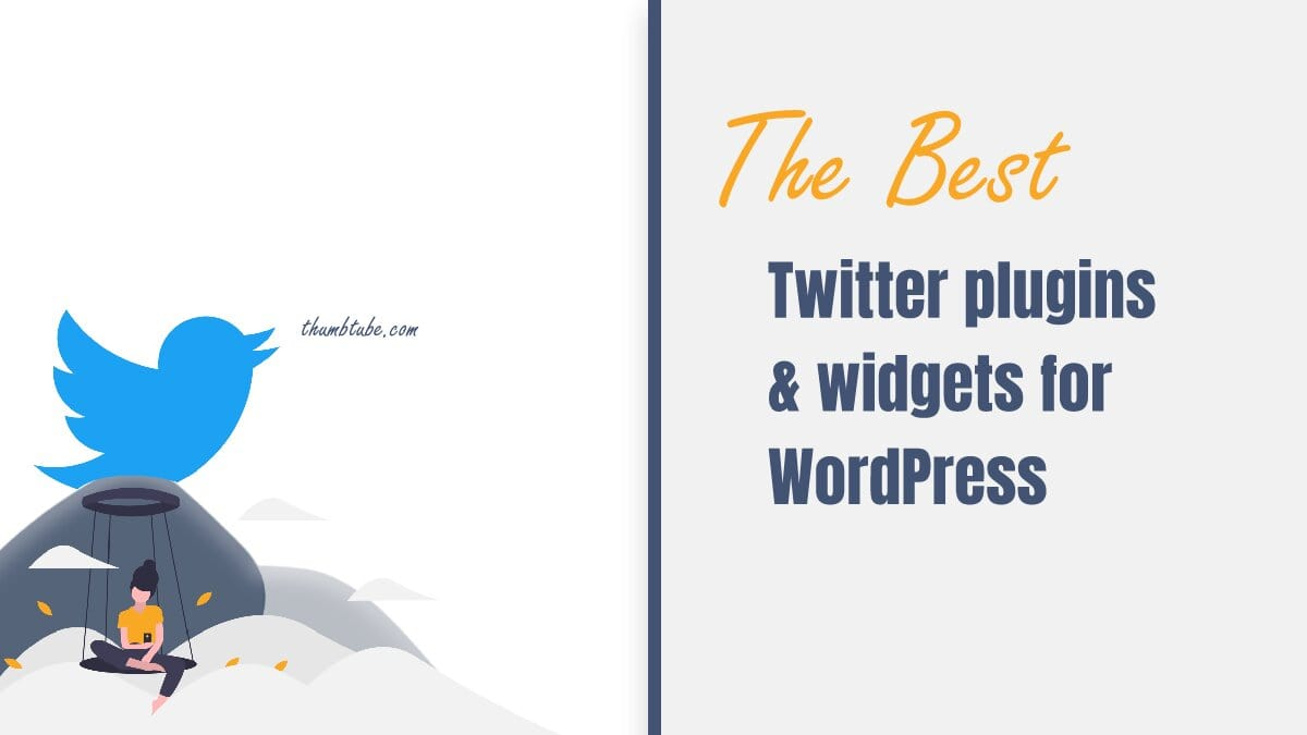 Best Twitter Plugins and Widgets for WordPress