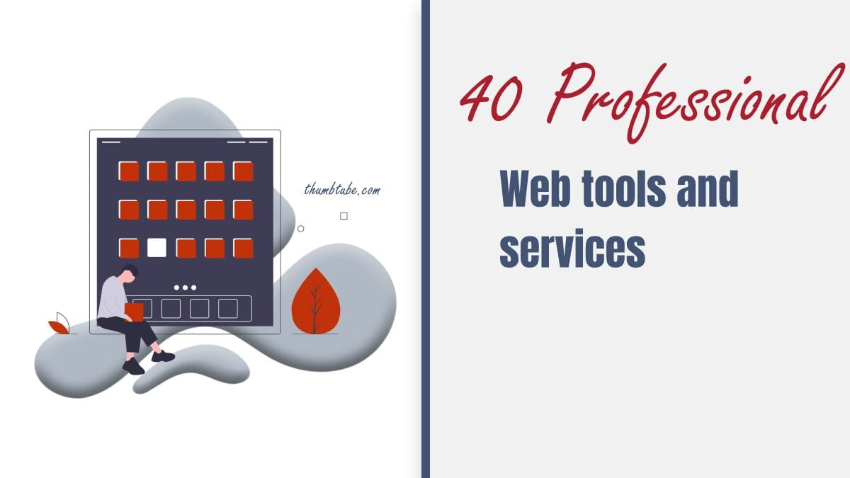 Professional Web Tools and Services