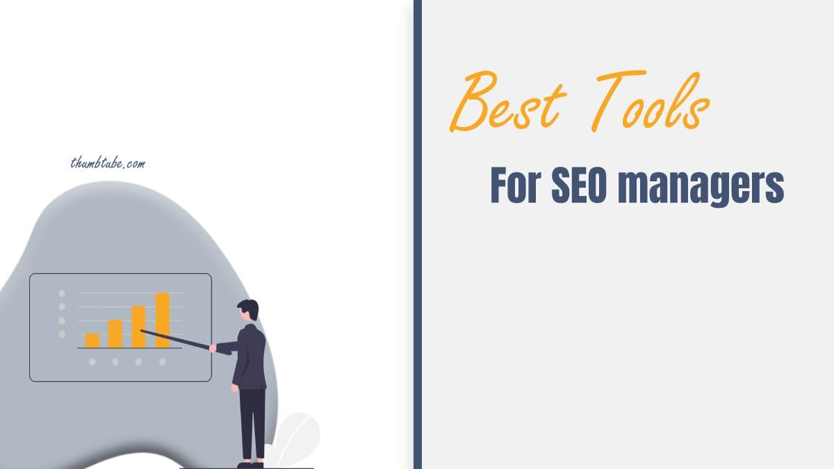 Best Tools for SEO Managers