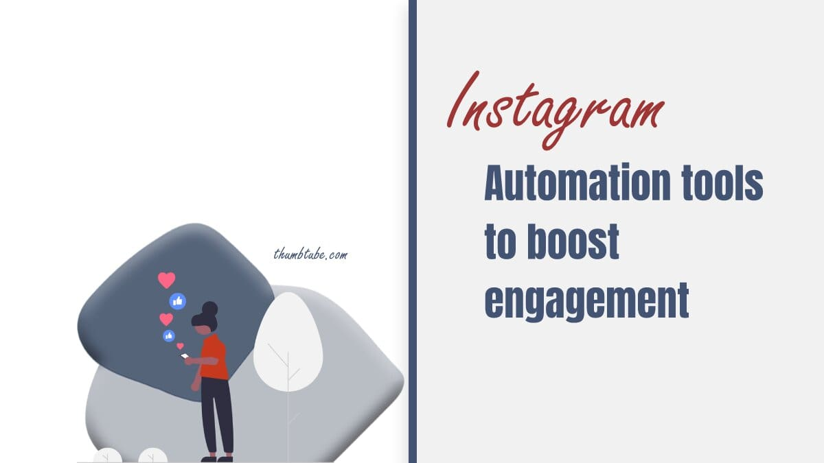 Instagram Automation Tools